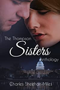 Thompson Sisters Anthology: The Complete Series; Six Novels and Two Novellas
