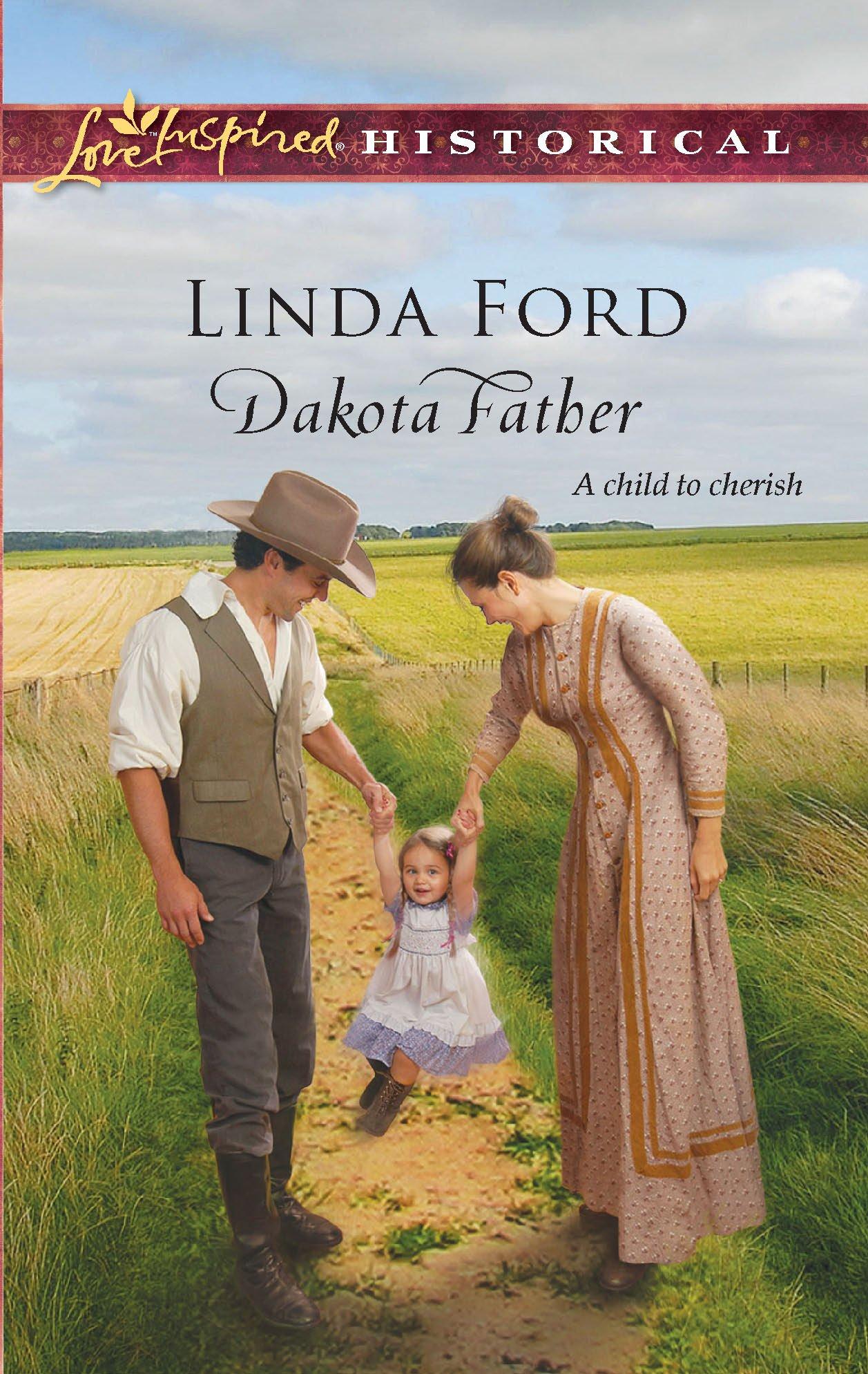 Download Dakota Father (Steeple Hill Love Inspired Historical) PDF