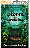 A Storm is Brewing (Ivy's Botany Shop Cozy Witch Mystery Series Book 3)