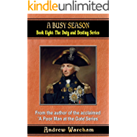 A Busy Season (The Duty and Destiny Series, Book 8) (English Edition)