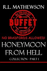 Honeymoon from Hell Box Set I Kindle Edition