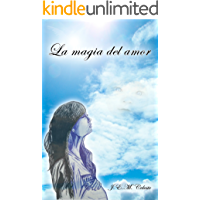 La magia del amor: Un Sueño Imposible