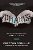 Charis: God's Scandalous Grace for Us