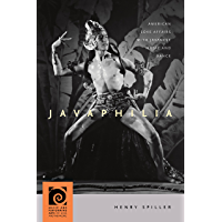 Javaphilia: American Love Affairs with Javanese Music and Dance (Music and Performing Arts of Asia and the Pacific) book cover
