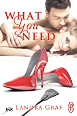 What You Need (1Night Stand Series Book 213) Kindle Edition