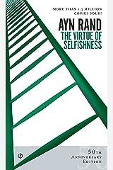The Virtue of Selfishness: Fiftieth Anniversary Edition Mass Market Paperback