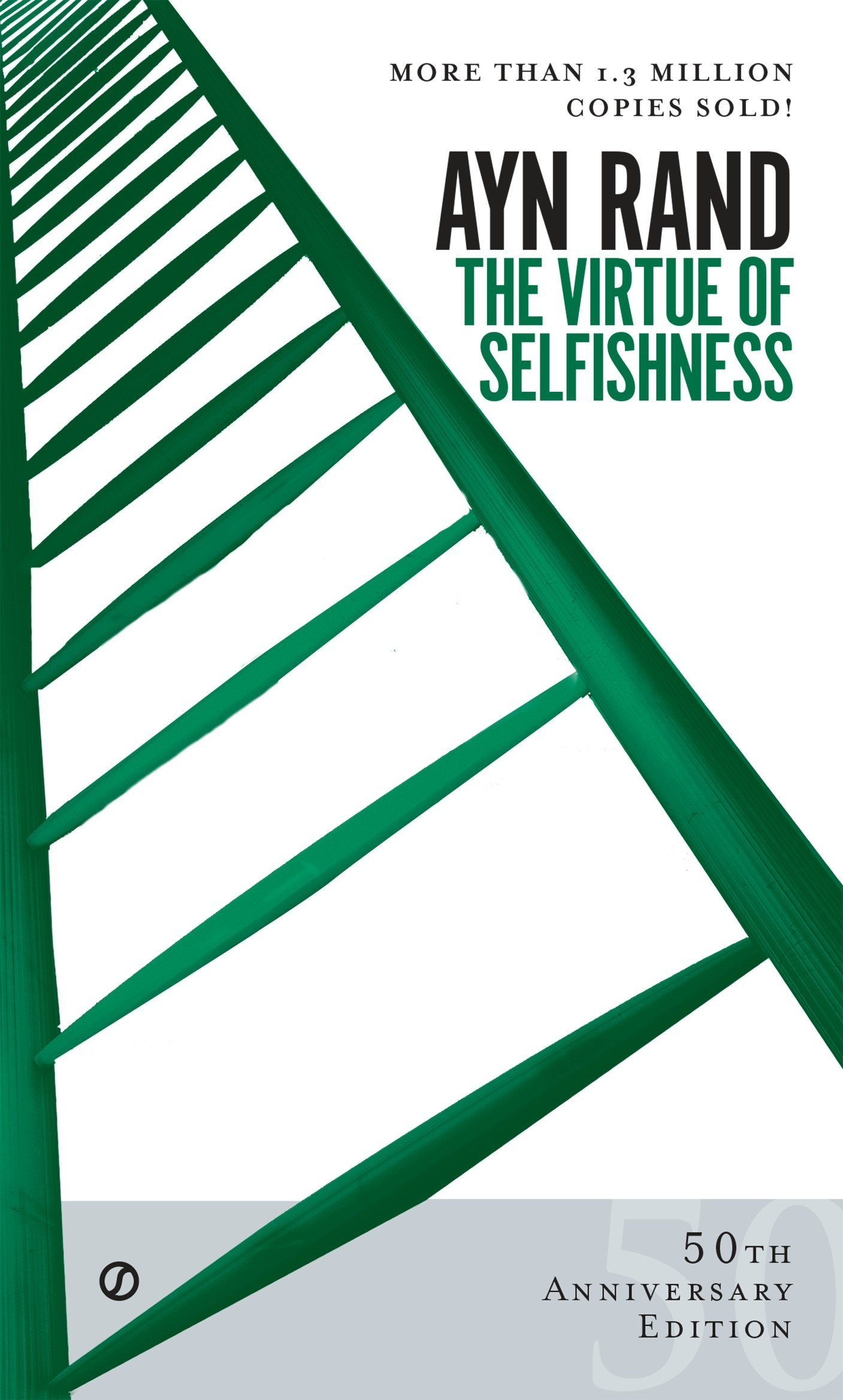 The Virtue of Selfishness: Fiftieth Anniversary Edition (Signet)