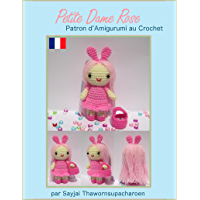 Petite Dame Rose Patron d'Amigurumi au Crochet (French Edition)