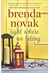 Right Where We Belong (Silver Springs Book 4) Kindle Edition