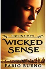 Wicked Sense: A YA Paranormal Romance (Singularity - The Modern Witches Book 1) Kindle Edition