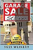 Garage Sale Stalker (Garage Sale Mysteries Book 1)