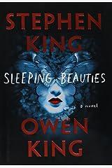 Sleeping Beauties: A Novel Hardcover