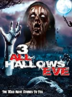 3: All Hallows Eve