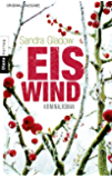 Eiswind: Kriminalroman (Die Anna-Lorenz-Reihe 1)
