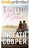 Truths and Roses - A Meant to Be Love Story
