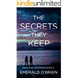 The Secrets They Keep (The Knox and Sheppard Mysteries Book 2)