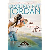 The Harmony of Love: A Christian Romance (New Hope Falls Book 7)