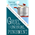 Gruel and Unusual Punishment (An Amish Bed and Breakfast Mystery with Recipes – PennDutch Mysteries Book 10)