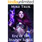 Rise of the Shadow Rogue