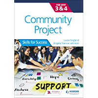 Community Project for the IB MYP 3-4: Skills for Success (English Edition)