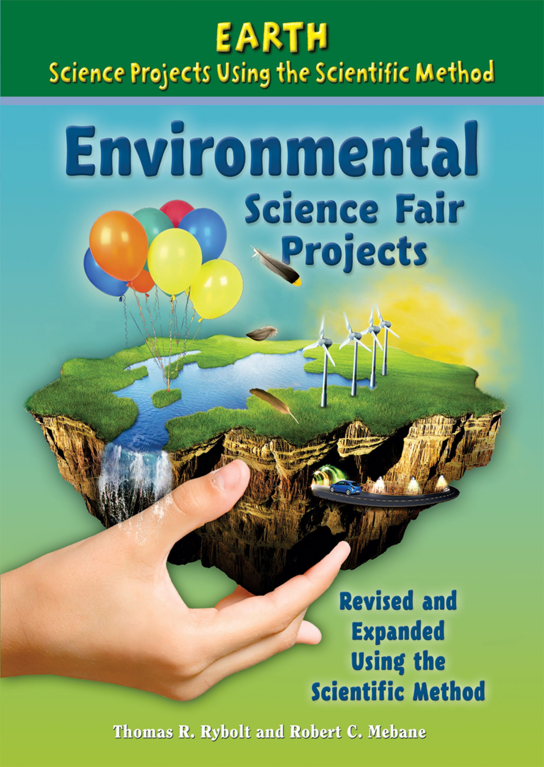 Environmental Science Fair Projects (Earth Science Projects Using