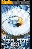 Rebel State: Hidden: A Wool Universe Story