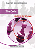 The Colle: Move by Move (English Edition)