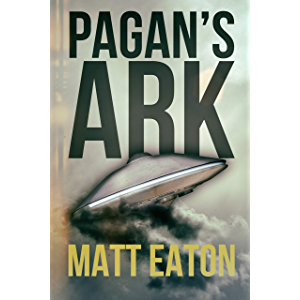 Pagan's Ark: A sci-fi historical thriller (Verus Foundation Book 1)