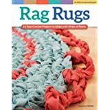 Rag Rugs, 2nd Edition, Revised and Expanded: 16 Easy Crochet Projects to Make with Strips of Fabric (Design Originals) Beginn