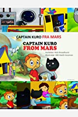 CAPTAIN KURO FRA MARS: Captain Kuro From Mars (Norwegian Edition) Kindle Edition