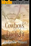 Cowboys & Firelight (A Starlight Sweet Romance Book 2) (Starlight Cowboys)