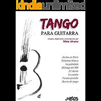 TANGO PARA GUITARRA: arreglos, adaptaciones y transcripciones (Spanish Edition) book cover