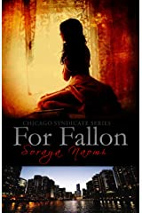 For Fallon (Chicago Syndicate Book 1) Kindle Edition