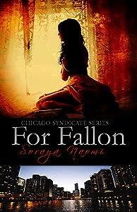 For Fallon (Chicago Syndicate Book 1)