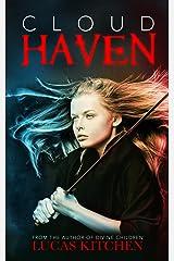 Cloud Haven Kindle Edition
