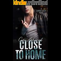 Close to Home: A Sawyer's Ferry Novel