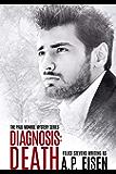 Diagnosis: Death (The Paul Monroe Mysteries Book 2)