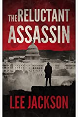 The Reluctant Assassin (The Reluctant Assassin Series Book 1) Kindle Edition