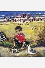 Luke Saves the Turtles Kindle Edition