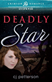 Deadly Star (Crimson Romance)