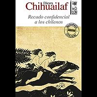 Recado confidencial a los chilenos (2a. Edición) (Spanish Edition)