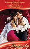 Billionaire's Marriage Bargain / Rich Man's Fake Fiancee: Billionaire's Marriage Bargain (The Billionaires Club, Book 2) / Rich Man's Fake Fiancee (The ... & Boon Desire) (Mills and Boon Desire)