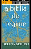 a bíblia do regime
