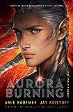 Aurora Burning: The Aurora Cycle 2