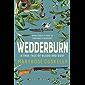 Wedderburn: A true tale of blood and dust