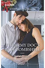 The Army Doc's Baby Bombshell Kindle Edition