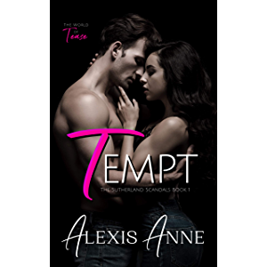 Tempt: A World of Tease Novel (The Sutherland Scandals Book 1)