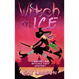 Witch on Ice: A Bigfoot Bay Witches Paranormal Cozy Mystery Book 1