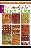 Tunisian Crochet Stitch Guide (English Edition)