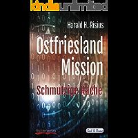 Ostfriesland Mission: Schmutzige Rache (Sail & Crime 8)
